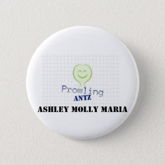 ProwlingAntzLogo Ashley Molly Maria 2 Inch Round Button