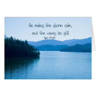 Ps 107:29 He makes the storm calm Card