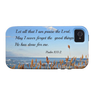 Psalm 103:2 Let all that I am praise the Lord... Vibe iPhone 4 Cases