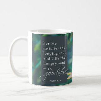 Psalm 107:9 Mug