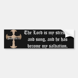 Psalm 118:14 - Etched Copper Cross Bumper Sticker