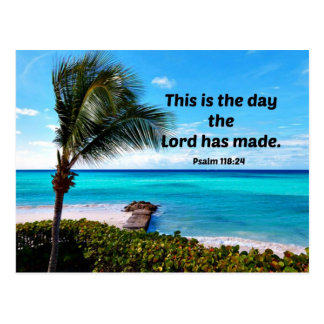 Psalm 118:24 This is the day the Lord has made Postcard