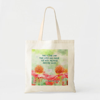 Psalm 118:24 This is the Day the Lord has Made Tote Bag
