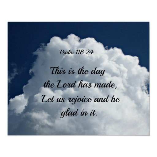 Psalm 118 24 This Is The Day The Lord Hath Made Poster
