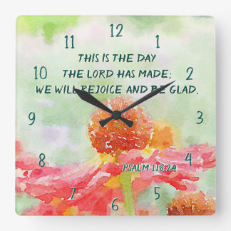 Psalm 118:24 This is the Day, Watercolor Flowers Square Wall Clock