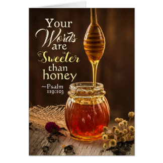 Psalm 119:103 Your Words are Sweeter than Honey Card
