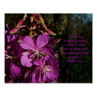 Psalm 120:1 Psalm of Encouragement Flower Poster