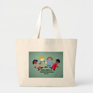 Psalm 127:3 large tote bag