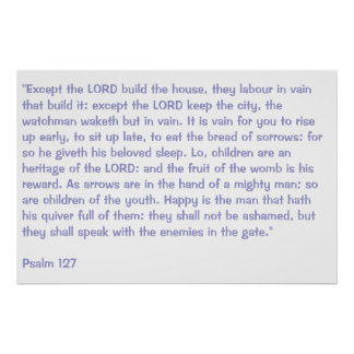 Psalm 127 poster