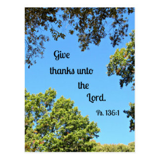 Psalm 136:1 Give thanks unto the Lord... Postcard