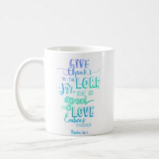 Psalm 136:1 Mug