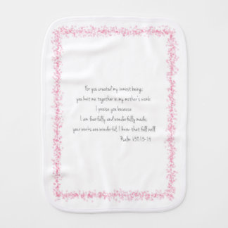 """Psalm 139:13-14 Burp Cloth """"For you created my..."""""""