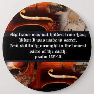 Psalm 139:15 Button