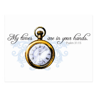 Psalm 13:15 - Vintage Clock and Flourish Postcard