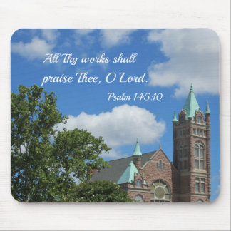 Psalm 145:10 All Thy works shall praise Thee Mouse Pad