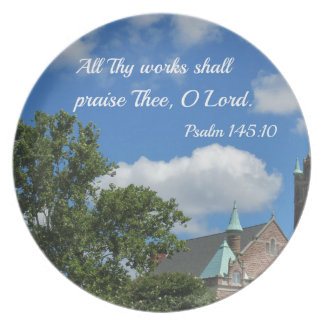 Psalm 145:10 All Thy works shall praise Thee Party Plate