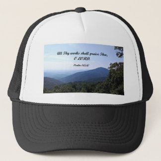 Psalm 145:10 All Thy works shall praise Thee Trucker Hat
