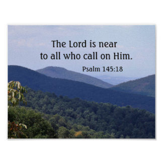 Psalm 145:18 The Lord is near to all who call Poster