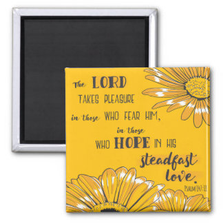 Psalm 147:11 The Lord takes pleasure . . . Magnet