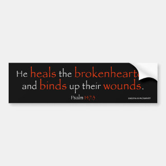 Psalm 147:3 bumper sticker
