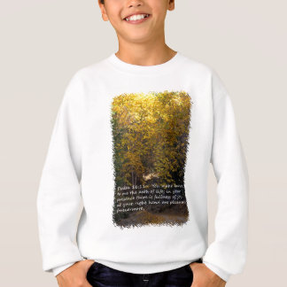 Psalm 16:11 path sweatshirt