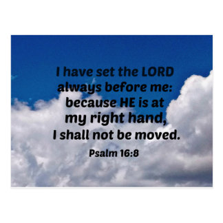 Psalm 16:8 I have set the Lord always before me Postcard