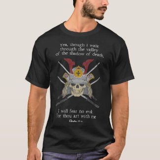 Psalm 23:4 Shadow of Death Christian Skull Warrior T-Shirt