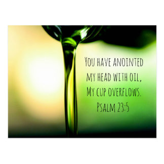 Psalm 23:5 You have anointed my head with oil Postcard