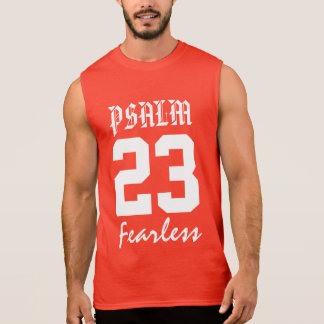 PSALM 23- FEARLESS SLEEVELESS SHIRT