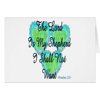 Psalm 23 hearts greeting card