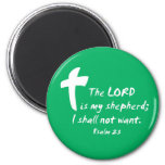 Psalm 23: The Lord is my Shepherd 2 Inch Round Magnet
