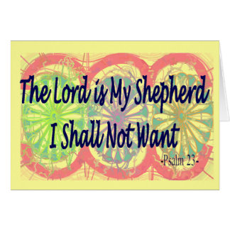 "Psalm 23, ""The Lord is my Shepherd"" Greeting Card"