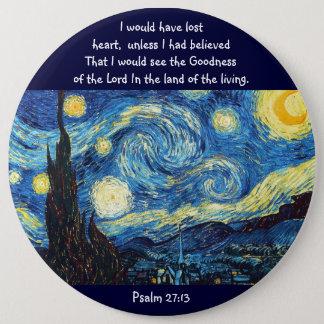 Psalm 27:13 6 inch round button
