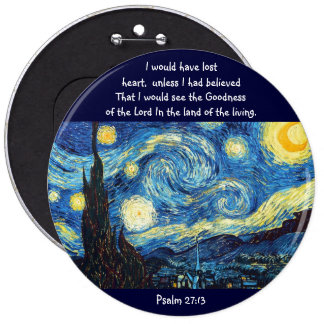 Psalm 27:13 6 inch round button