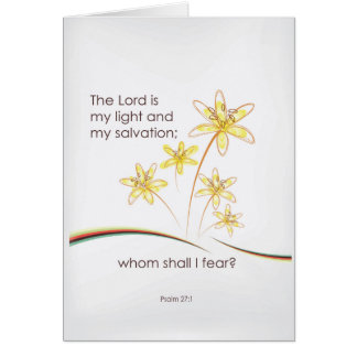 Psalm 27:1 The Lord is my light and my salvation Card