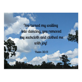 Psalm 30:11 You turned my wailing into dancing... Postcard