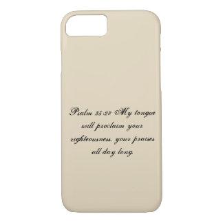 Psalm 35:28 Phone Case