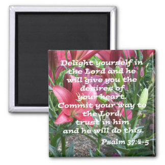Psalm 37:4-5 magnet