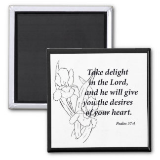 Psalm 37:4 square magnet