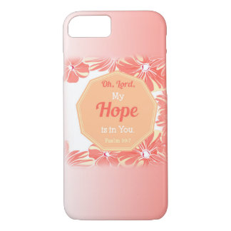 Psalm 39:7 My Hope is in You iPhone 8/7 Case