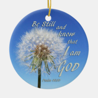 Psalm 46:10 - Be Still and Know Bible Verse Quote Round Ceramic Ornament