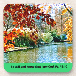Psalm 46:10 Be still and know that I am God Coaster