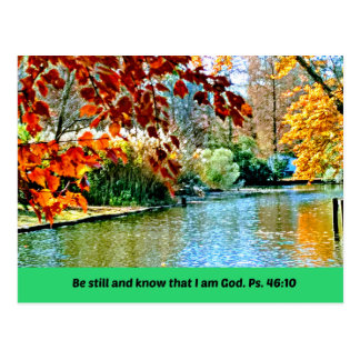 Psalm 46:10 Be still and know that I am God Postcard