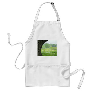 Psalm 46:10 Be still and know that I am God. Standard Apron