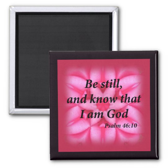 Psalm 46:10 square magnet