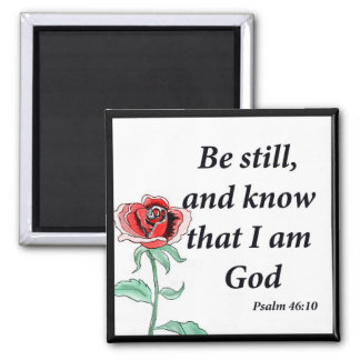 Psalm 46:10 square magnet
