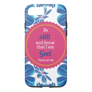 Psalm 46:10a Be still and know . . . iPhone 7 Case