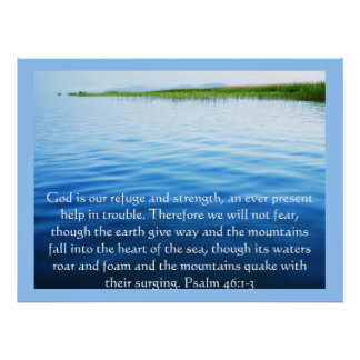 Psalm 46:1-3 God is our refuge and strength POSTER