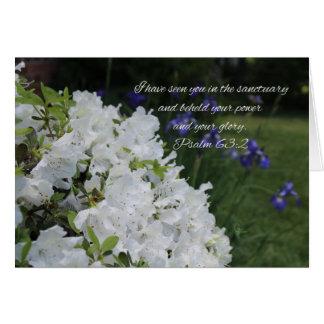 Psalm 63:2 White Azalea Card