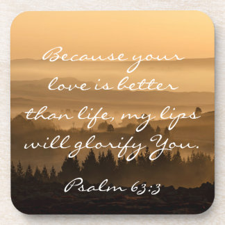 Psalm 63:3 Bible Verse Scenic Landscape Photograph Beverage Coasters